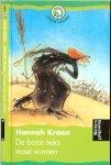 Kraan Hannah illustraties Annemarie van Haeringen - De boze heks moet winnen