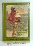 Sparenburg, P.A. - De val van het Spaanse nest --- Een verhaal uit de jaren 1576 - 1578