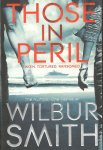 Smith, Wilbur - Those in Peril