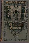 Frentag, Gustav (ds1348) - Soll und Haben. 6 boeken in 2 decoratieve banden