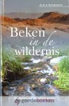 Ramsbottom, Ds. B.A. - Beken in de wildernis *nieuw* nu van € 15,90 voor --- 52 meditaties voor de zaterdagavond.
