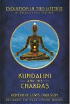 Paulson, Genevieve Lewis - Kundalini and the Chakras. A Practical Manual - Evolution in This Lifetime