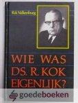 Valkenburg, Rik - Wie was ds. R. Kok eigenlijk? --- Drieluik, Voor, in en na de Tweede Wereldoorlog