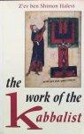Halevi, Z'ev Ben Shimon - The work of the Kabbalist
