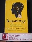 Lindstrom, Martin - Buyology / waarheid en leugens over ons koopgedrag/ Buy-ology/
