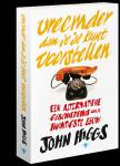 Higgs, John - Vreemder dan je je kunt voorstellen / een alternatieve geschiedenis van de twintigste eeuw