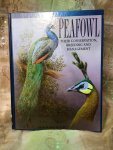 Gardiner, T. P. - Peafowl / Their Conservation, Breeding and Management