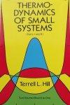 Terrell L. Hill. - Thermodynamics of Small Systems, Parts I & II