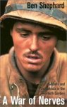 Shephard, Ben - A War of Nerves - Soldiers & / Soldiers and Psychiatrists in the Twentieth Century
