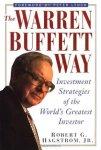 Robert G. Hagstrom - The Warren Buffett Way Investment Strategies Of The World's Greatest Investor