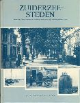 Diverse auteurs - Zuiderzeesteden, Enkhuizen, Hoorn, Muiden en Harderwijk in de eerste helft van de 19e eeuw, Regionale geschiedenis van Nederland 2, 204 pag. hardcover, gave staat