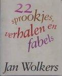 Wolkers, Jan - 22 sprookjes, verhalen en fabels