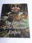 POLYNINA, Irina & RAKHMANOV, Nicolai - The Regalia of the Russian Empire