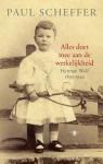 Scheffer, Paul - Alles doet mee aan de werkelijkheid - Herman Wolf 1893-1942