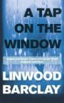 Barclay, Linwood - A Tap on the Window