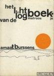 Burssens, Amaat - Het logboekje van de lichtmatroos dat is het lichtboekje van de logmatroos
