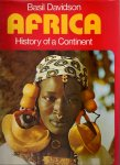Davidson, Basil; with photographs by Werner Forman - Africa, history of a continent