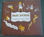 [Riemens-Reurslag, J.] and Bottema,  Johanna (ills.) - Baas Jochem Kleingoed No 6