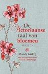 Kirkby, Mandy - De Victoriaanse taal van bloemen
