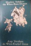 Wang Hsing-Pei (bew.) / Chao Hung-Pen (ill.) / Vhien Hsiao-Tai (ill.) / Beumer, Martin (vert.) - Aap verslaat de Witte-Knekel Geest / Monkey subdues the White-Bone Demon