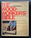 Alf. Martensson - THE WOODWORKER'S BIBLE.