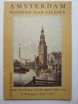 Hekking Jr , W.  (litho's) - Amsterdam honderd jaar geleden. Dertig afbeeldingen naar de originele litho's van W. Hekking Jr (1825 - 1904)