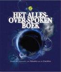 Mills, Andrea - Het alles-over-spoken boek -  ontdek het onbekende, van het atlanties tot de zombies