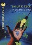 Dick, Philip K. - A Scanner Darkly