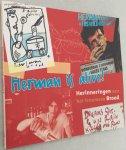 Groenewold, Martin, teksten, - Herman is alive! Herinneringen aan het fenomeen Brood