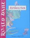 Dahl, Roald and Blake, Quentin (ills.) - Rotbeesten (groot formaat)