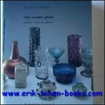 HAROLD E. HENKES - Glas Zonder Glans,  Glass Without Gloss