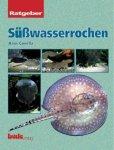 Gonella, Hans - Ratgeber S / susswasser rochen