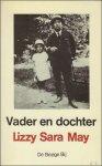 May, Lizza Sara. - Vader en dochter. Een relaas.
