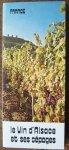 nn. - France. Le vin d`Alsace et ses cepages.