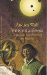 Wulf, Andrea / vertaald door Barbara de Lange - Venus achterna. De zoektocht naar de omvang van het heelal