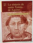 Sulla, Jose Ma Petit / Jose Ma Romero Baro (eds). - La sintesis de santo Tomas de Aquino. Barcelona, 12-14 de septiembre de 2002.