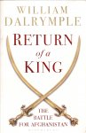 Dalrymple, William (ds1247) - The Return of a King , The Battle for Afghanistan, 1839-1842