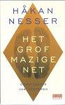 Nesser, Hakan - Het grofmazige net