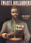 Kessel, Ineke. van.   Japin, Arthur. (voorwoord) - Zwarte Hollanders. Afrikaanse soldaten in Nederlands-Indië.