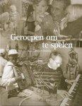 Huizing, Lammert - Geroepen om te spelen - Een biografische schets van Jan Wiechers