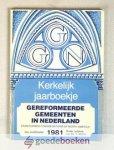 Mallan (redactie), Ds. F. - Kerkelijk Jaarboekje der Gereformeerde Gemeenten in Nederland, jaargang 1981 --- 34e jaargang
