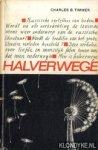 Timmer, Charles B. (vertaald en ingeleid door) - Halverwege. Zeven moderne Russen