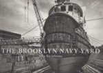 Bartelstone, J - The Brooklyn Navy Yard