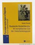 Preindl, Nadia. - Russische Kinderliteratur im europäischen Exil der Zwischenkriegszeit.