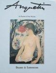 Lorenceau, Bernard (introduction) - Anquetin : la passion d'être peintre