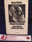 Kohn, Hans,  /  Buber, Martin - Martin Buber Sein Werk und seine Zeit / Ein beitrag zur Geistesgesichte Mitteleuropas 1880-1930