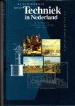 Verbong, G.P.J. e.a. - Geschiedenis van de techniek in Nederland . Deel 5 (Techniek, beroep en praktijk)