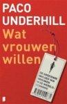 Underhill, Paco - Wat vrouwen willen