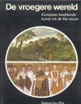 Bär, Drs. Natascha - De vroegere wereld (Europese beelden kunst tot de 19e eeuw)