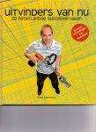 IJzermans, René (ds1272) - Uitvinders van nu. 20 Nederlandse succesverhalen.